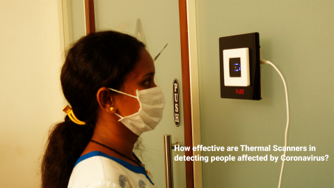 How effective are Thermal Scanners in detecting people affected by Coronavirus?